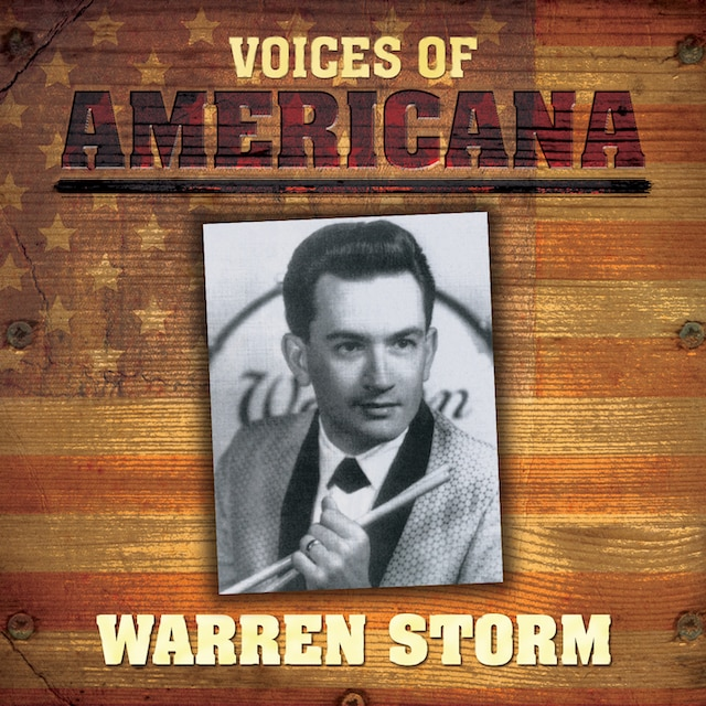 Voices Of Americana: Warren Storm (Digital)