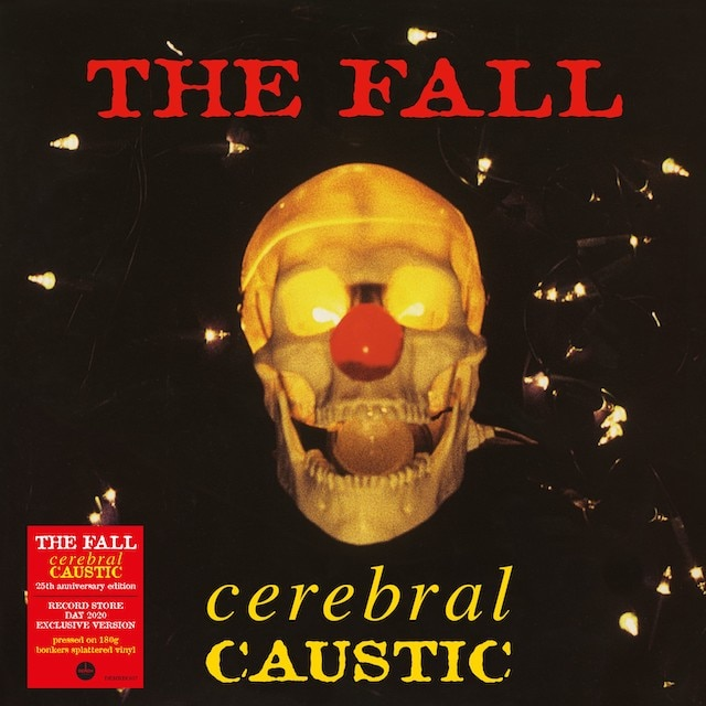 The Fall – Cerebral Caustic (RSD20 25th Anniversary Edition: 'Bonkers' Vinyl)