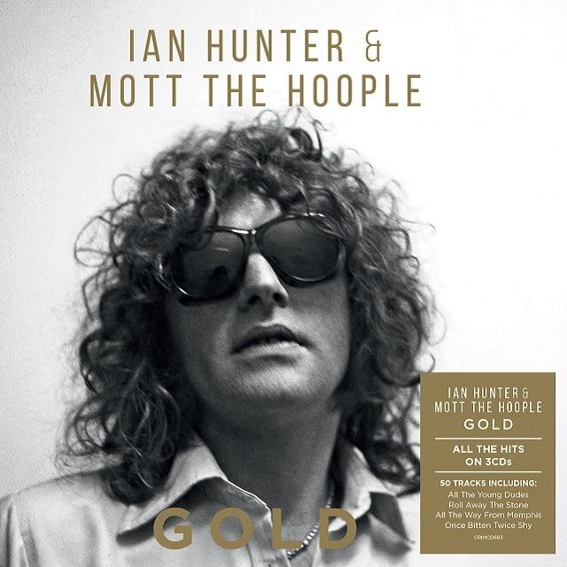 Ian Hunter & Mott the Hoople – Gold