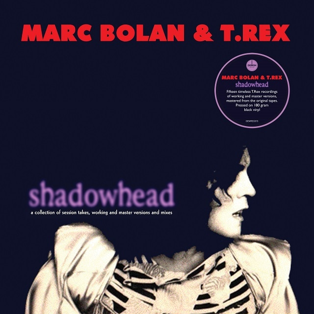 Marc Bolan & T.Rex – Shadowhead (180g Black Vinyl)