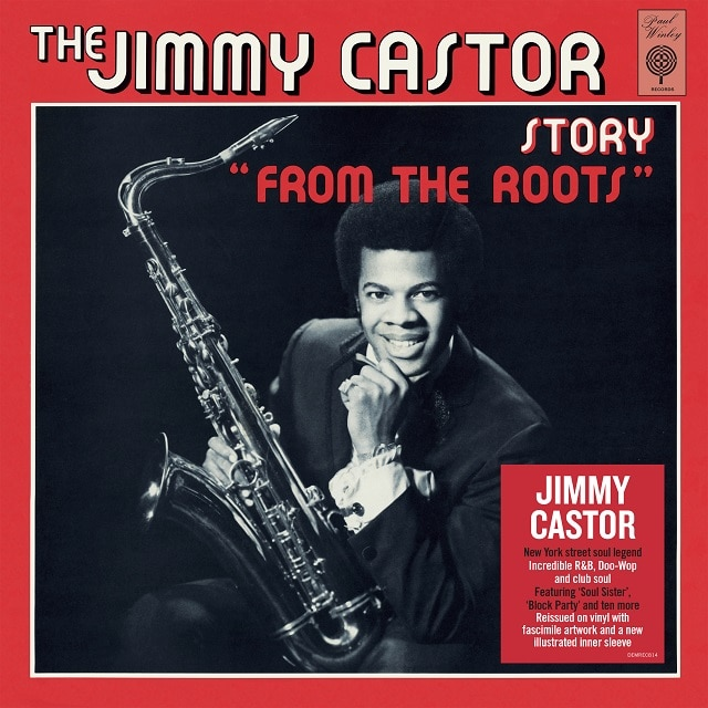 The Jimmy Castor Story 'From The Roots' (140g Black Vinyl)
