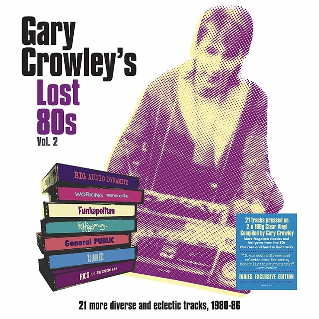 Gary Crowley – Lost 80s 2 (180g Clear Vinyl)