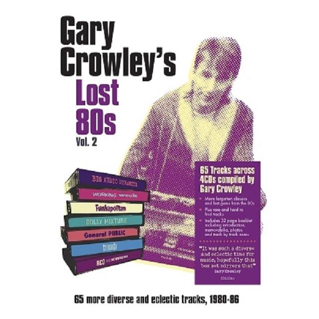 Gary Crowley – Lost 80s 2