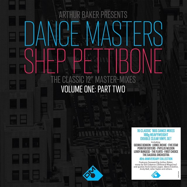 Arthur Baker Presents Dance Masters – The Shep Pettibone Master-Mixes – Vol One – Part 2 (180g Clear Vinyl)