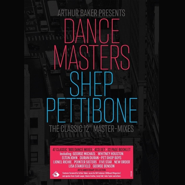 Arthur Baker Presents Dance Masters – The Shep Pettibone Master-Mixes (4CD)