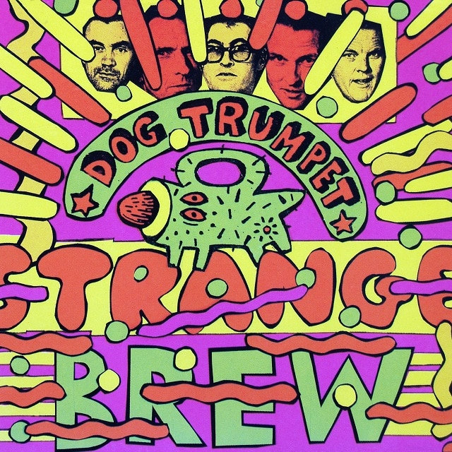 Dog Trumpet – Strange Brew EP (Digital)
