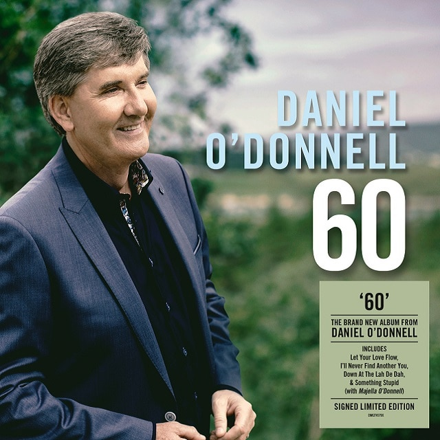 Daniel O'Donnell: 60 (Signed Edition)